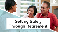 Getting Safely Through Retirement – A New Paradigm in Retirement Planning