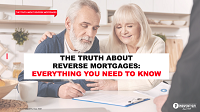The Truth About Reverse Mortgages: Everything You Need To Know