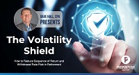 The Volatility Shield: How To Make Your Retirement Income Last 15 Years Longer